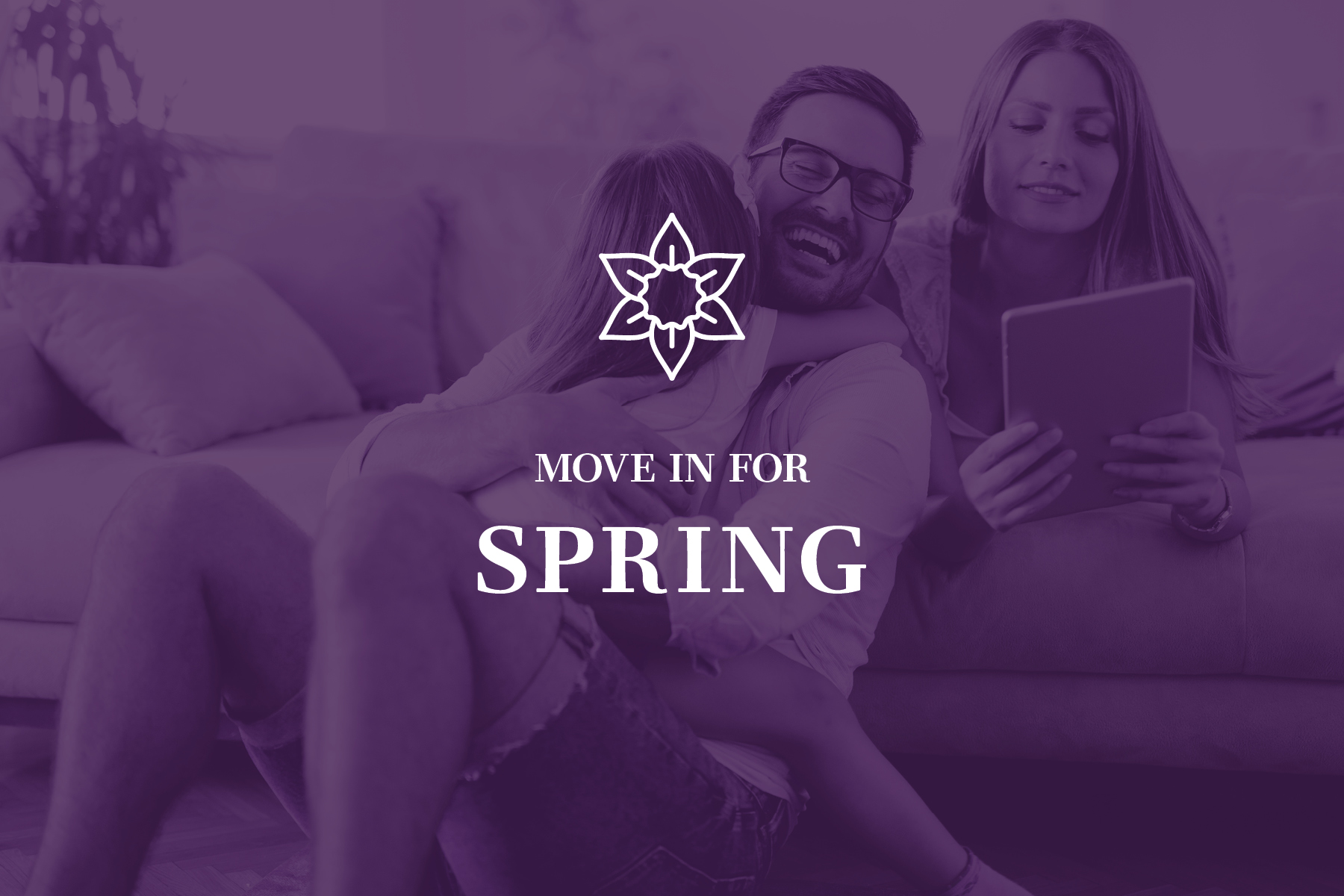 Move in for SPRING