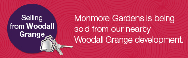 Monmore Gardens - Selling from Woodall Banner